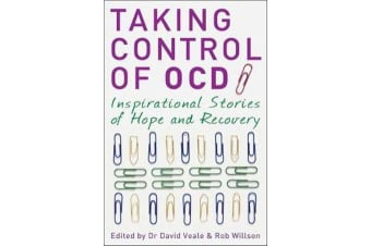 Taking Control of OCD - Inspirational Stories of Hope and Recovery