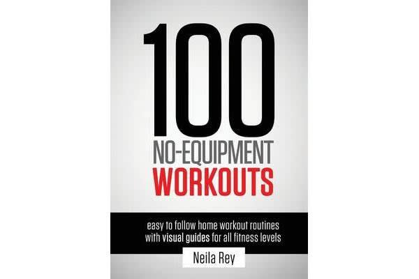 Image of 100 No-Equipment Workouts Vol. 1 - Fitness Routines You Can Do Anywhere, Any Time