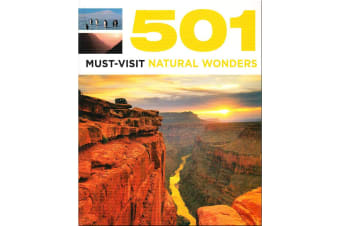 501 Must-Visit Natural Wonders, By David Brown ,Jackum Brown and Arthur Findlay