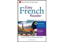 Easy French Reader Premium, Third Edition - A Three-Part Text for Beginning Students + 120 Minutes of Streaming Audio