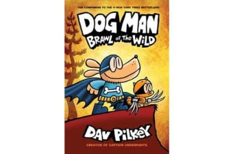 Dog Man 6 - Brawl of the Wild