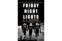 Friday Night Lights - A Town, a Team, and a Dream