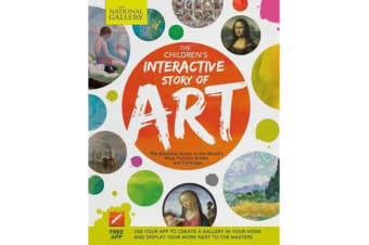 Children's Interactive Story of Art - The Essential Guide to the World's Most Famous Artists and Paintings