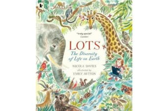 Lots - The Diversity of Life on Earth