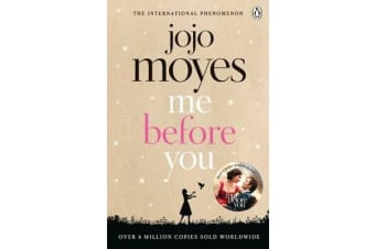 Me Before You - Discover the book where it all began. The love story that captured a million hearts
