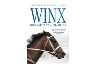 Winx - Biography of a Champion