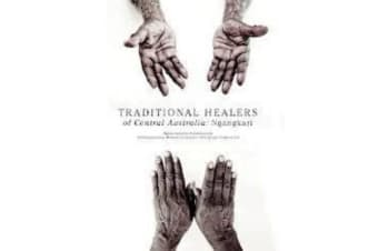 Traditional Healers of the Central Desert - Ngangkari