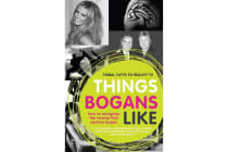 Things Bogans Like - Tribal tatts to reality tv: how to recognise the twenty-first century bogan
