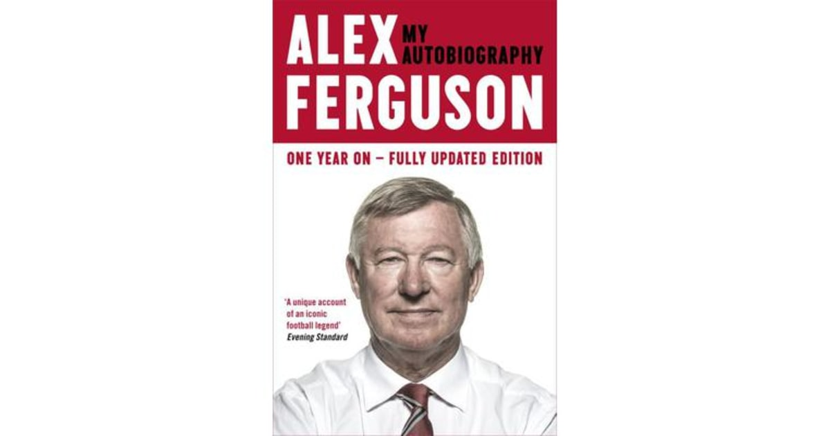 alex ferguson my autobiography ferguson alex In his 1999 autobiography, ferguson stated that ferguson attended a ceremony where a road near old trafford was renamed from water's reach to sir alex ferguson.
