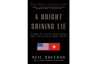 A Bright Shining Lie - John Paul Vann and America in Vietnam