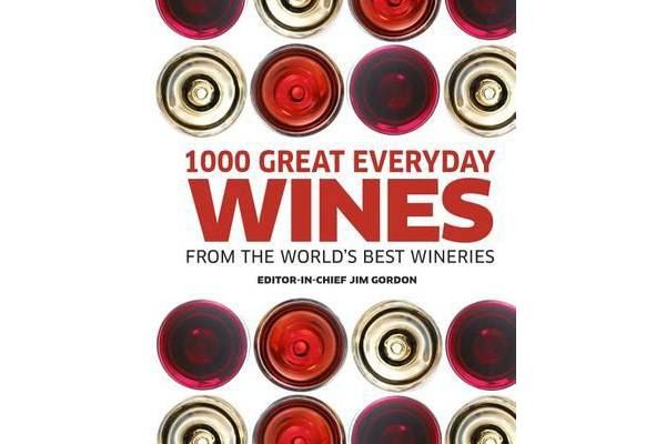 Image of 1000 Great Everyday Wines from the World's Best Wineries
