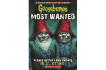 Goosebumps Most Wanted - #1 Planet of the Lawn Gnomes