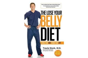 The Lose Your Belly Diet - Change Your Gut, Change Your Life