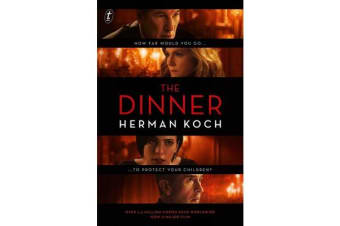 The Dinner - Film Tie-In