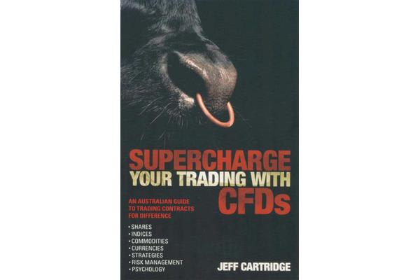 Supercharge Your Trading with CFDs - An Australian Guide to Trading Contracts for Difference