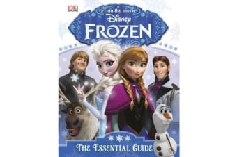 Disney Frozen the Essential Guide