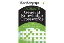 The Telegraph - Ultimate General Knowledge Crosswords