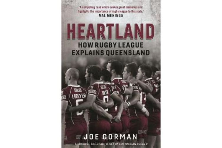 Heartland - How Rugby League Explains Queensland