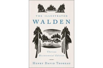 The Illustrated Walden - Thoreau Bicentennial Edition