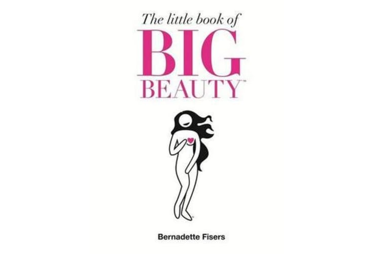 The Little Book Of Big Beauty