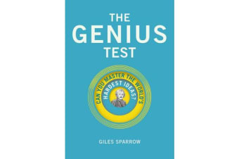 The Genius Test - Can You Master The World's Hardest Ideas?