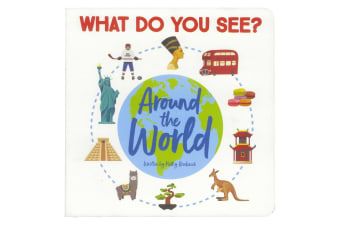 Around the World - What Do You See?