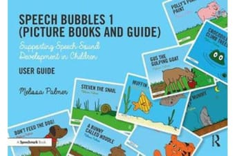Speech Bubbles 1 (Picture Books and Guide) - Supporting Speech Sound Development in Children
