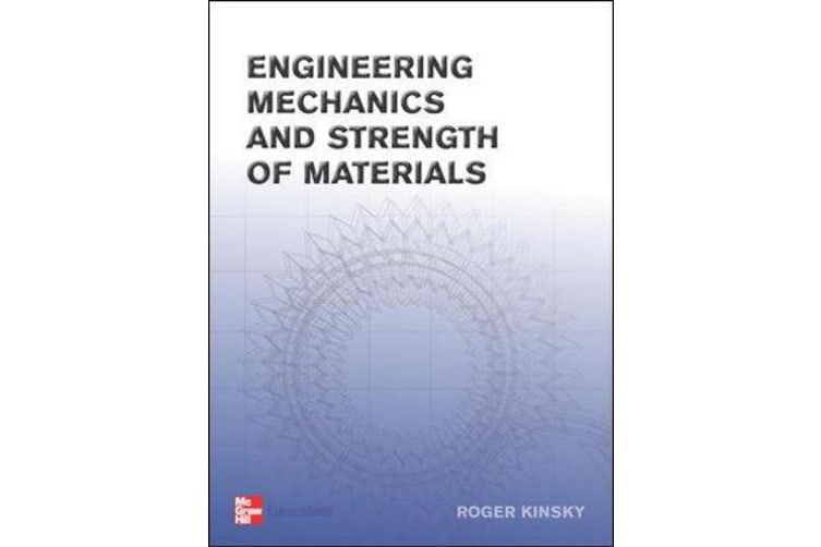 Engineering Mechanics and Strength of Materials - Textbook