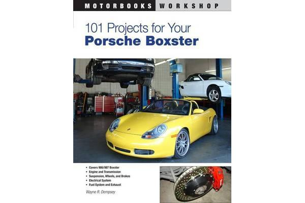 Image of 101 Projects for Your Porsche Boxster