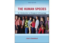 The Human Species - An Introduction to Biological Anthropology