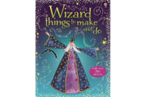 Wizard Things to Make and Do
