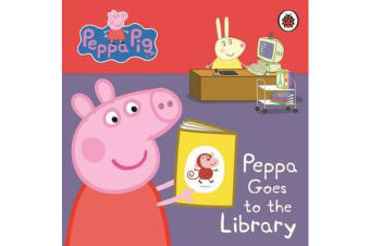Peppa Pig - Peppa Goes to the Library: My First Storybook