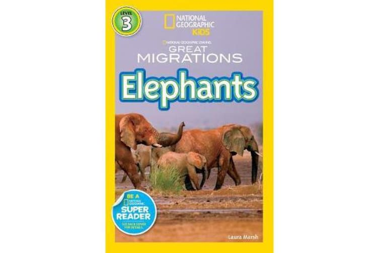 National Geographic Kids Readers - Great Migrations Elephants