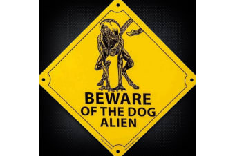 Beware of the Dog Alien Novelty Film Merchandise Tin Sign