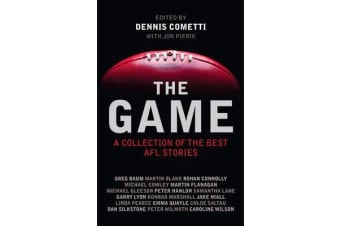 The Game - A Collection of the Best Afl Stories