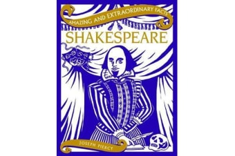 Amazing & Extraordinary Facts - Shakespeare
