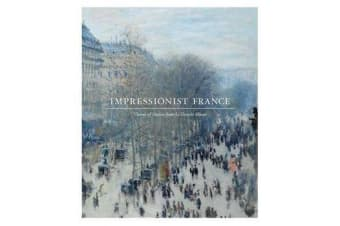 Impressionist France - Visions of Nation from Le Gray to Monet