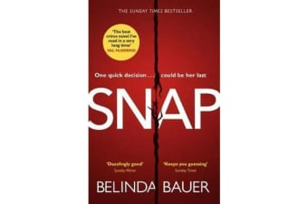 Snap - `The best crime novel I've read in a very long time' Val McDermid
