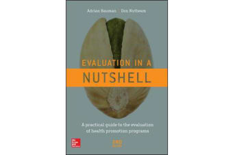 Evaluation in a Nutshell - A practical guide to the evaluation of health promotion programs