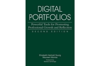 Digital Portfolios - Powerful Tools for Promoting Professional Growth and Reflection