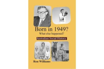 Born in 1949? - What Else Happened?