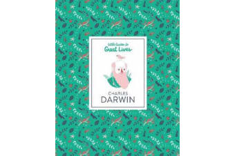 Charles Darwin - Little Guide to Great Lives