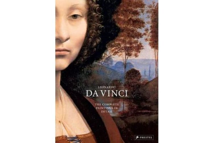 Leonardo Da Vinci - The Complete Paintings in Detail