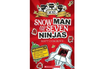 Epic Fail Tales #1 - Snow Man and the Seven Ninjas