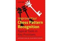 Improve Your Chess Pattern Recognition - Typical Tools in Key Positions