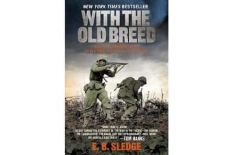 With the Old Breed - At Peleliu and Okinawa