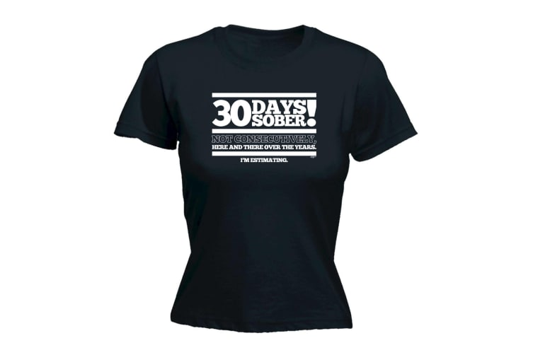 123T Funny Tee - 3 Days Sober - (Large Black Womens T Shirt)