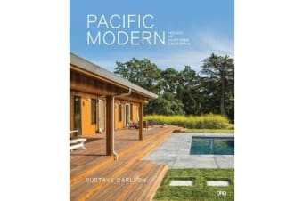 Pacific Modern - Houses of Northern California