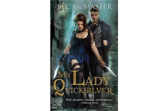 My Lady Quicksilver - A Stunning Paranormal Romance of Humor and Intrigue