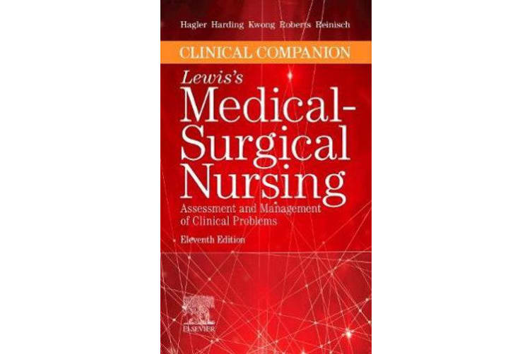 Clinical Companion to Lewis's Medical-Surgical Nursing - Assessment and Management of Clinical Problems